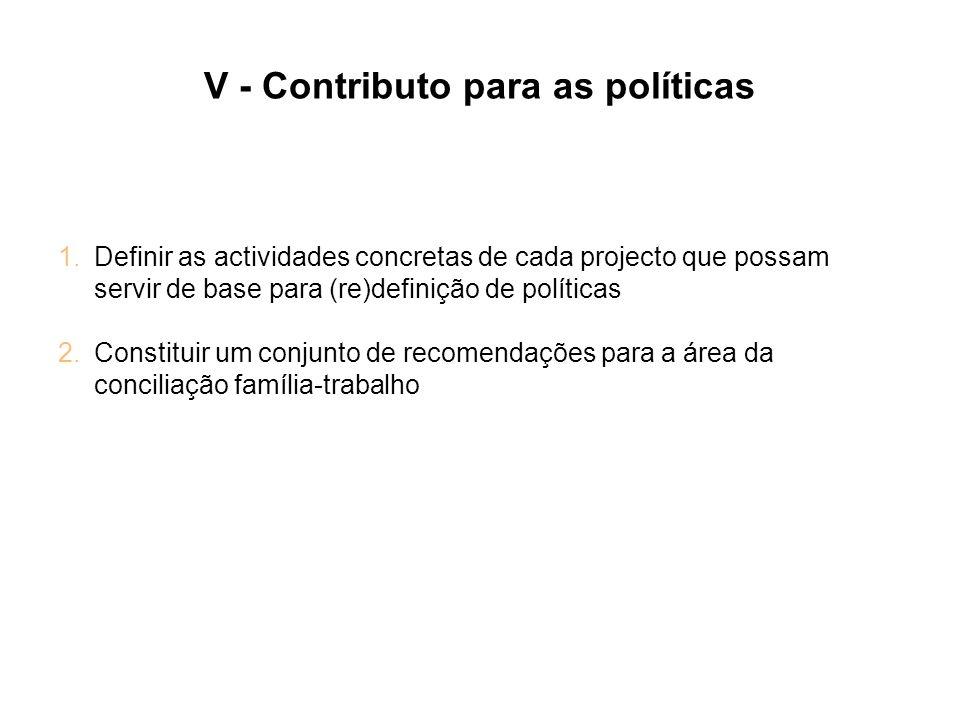 V - Contributo para as políticas
