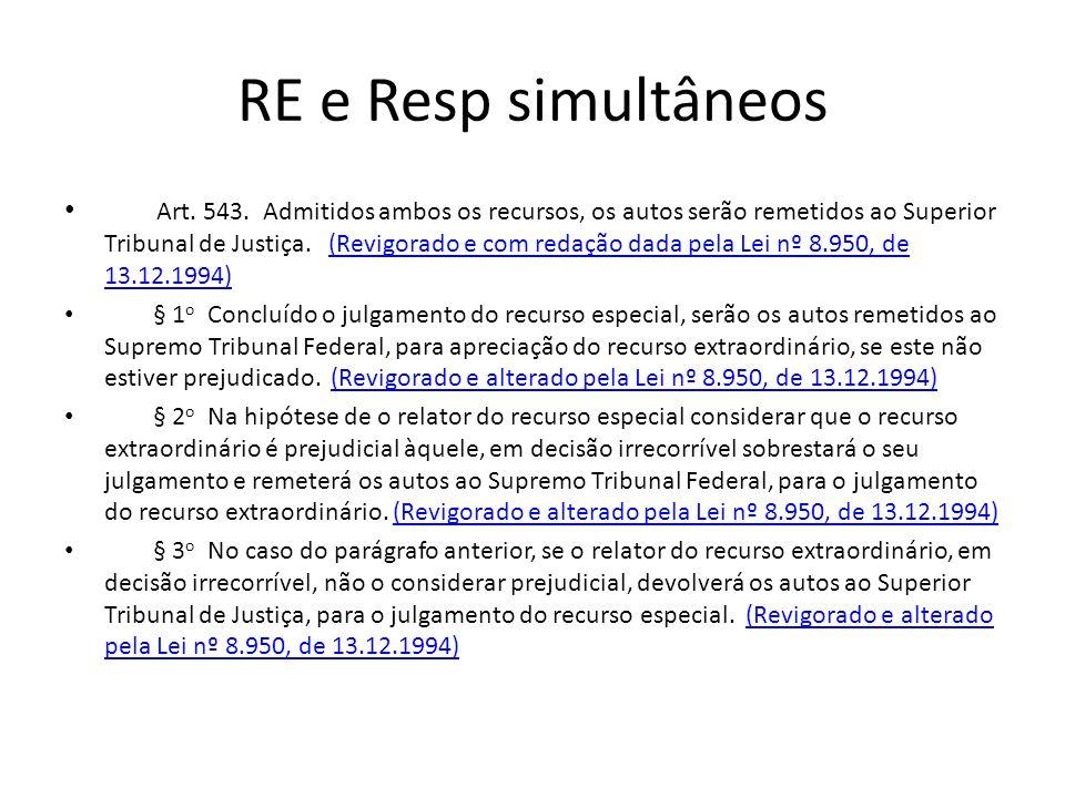 RE e Resp simultâneos