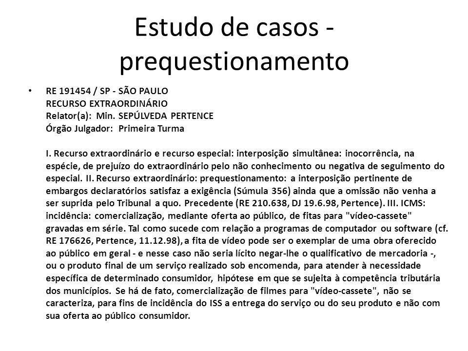 Estudo de casos - prequestionamento