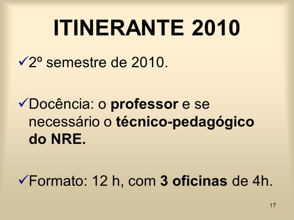 ITINERANTE 2010 2º semestre de 2010.