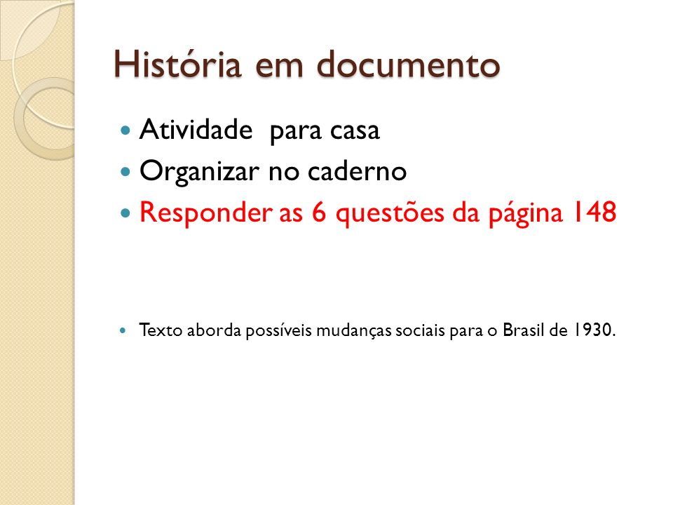 História em documento Atividade para casa Organizar no caderno