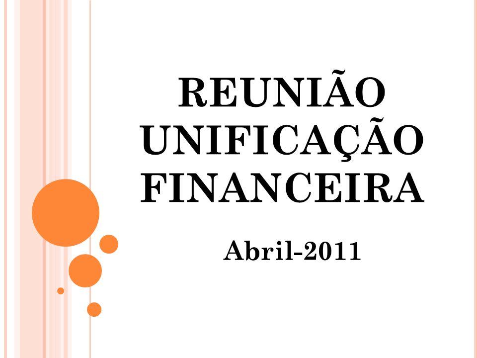 REUNIÃO UNIFICAÇÃO FINANCEIRA