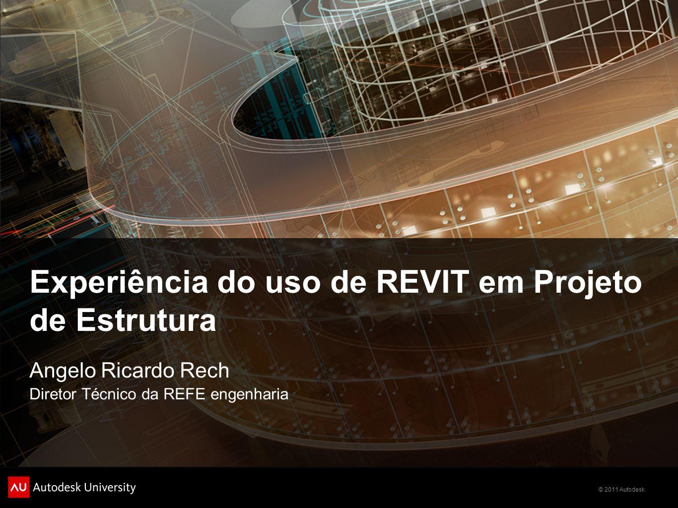 Experiência do uso de REVIT em Projeto de Estrutura