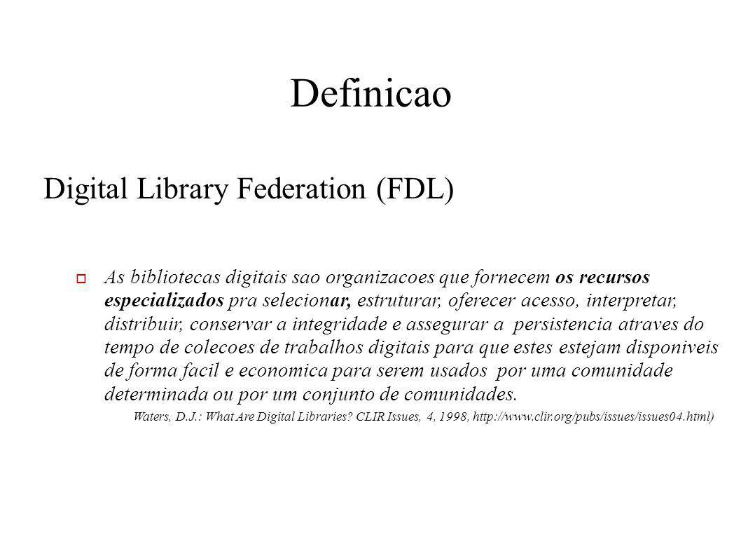 Definicao Digital Library Federation (FDL)
