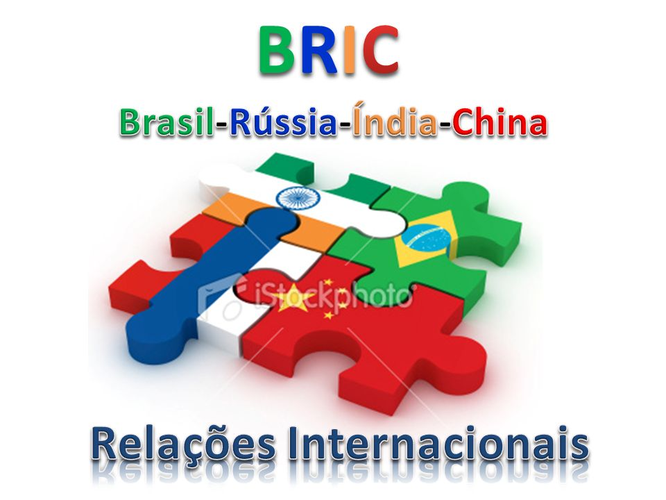Brasil-Rússia-Índia-China Relações Internacionais