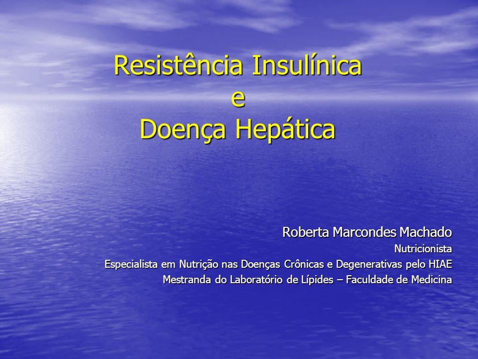 Resistência Insulínica e Doença Hepática