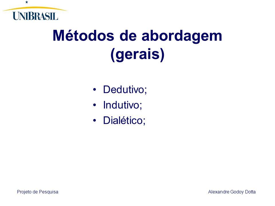 Métodos de abordagem (gerais)