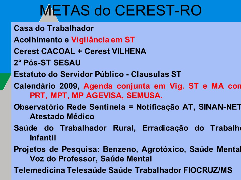 METAS do CEREST-RO