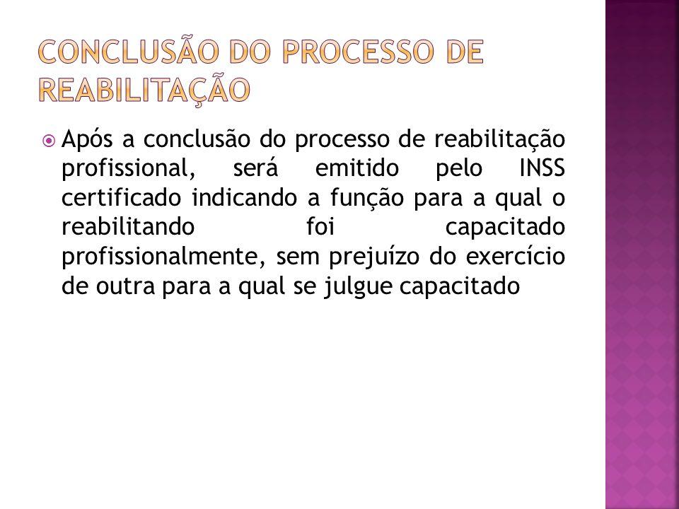 CONCLUSÃO DO PROCESSO DE REABILITAÇÃO