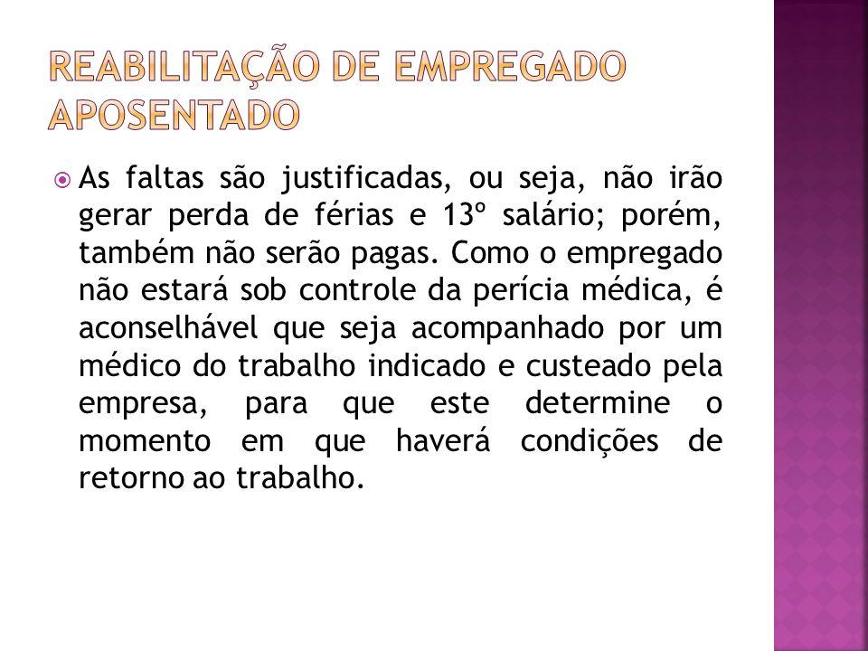 REABILITAÇÃO DE EMPREGADO APOSENTADO