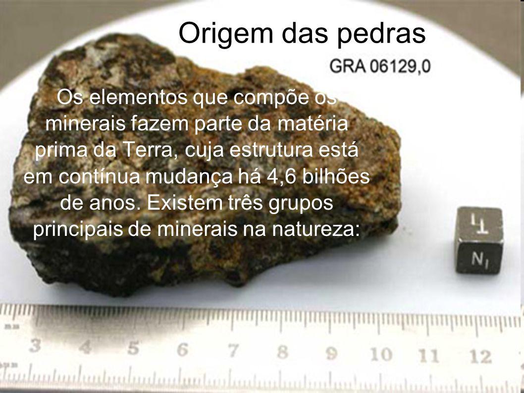Origem das pedras