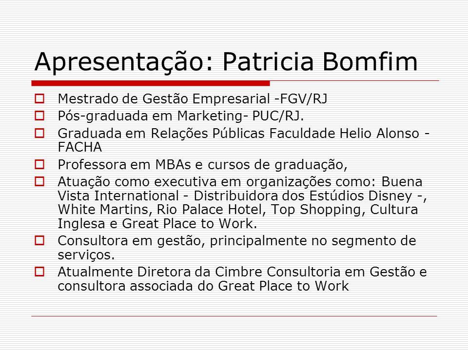 Apresentação: Patricia Bomfim