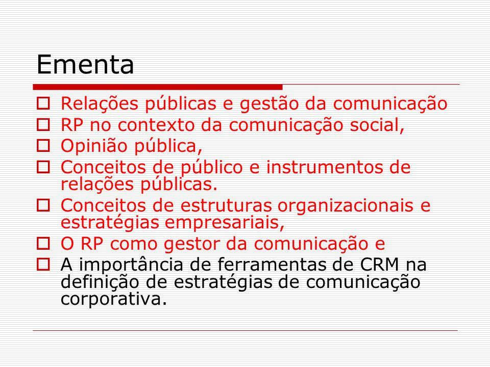 Ementa Relações públicas e gestão da comunicação