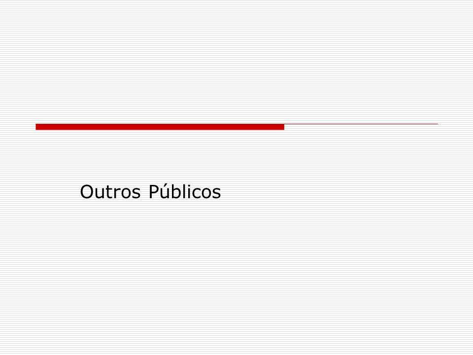 Outros Públicos