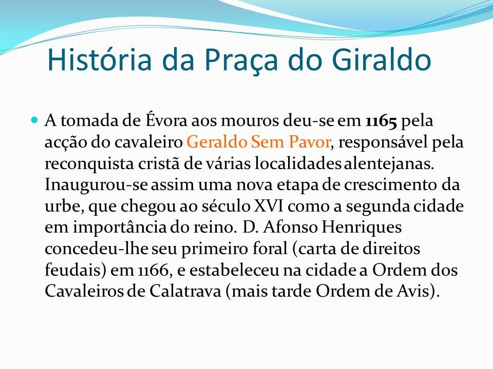 História da Praça do Giraldo