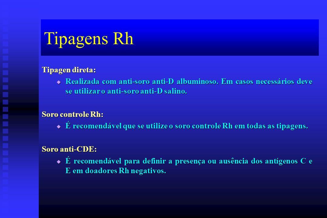 Tipagens Rh Tipagen direta: