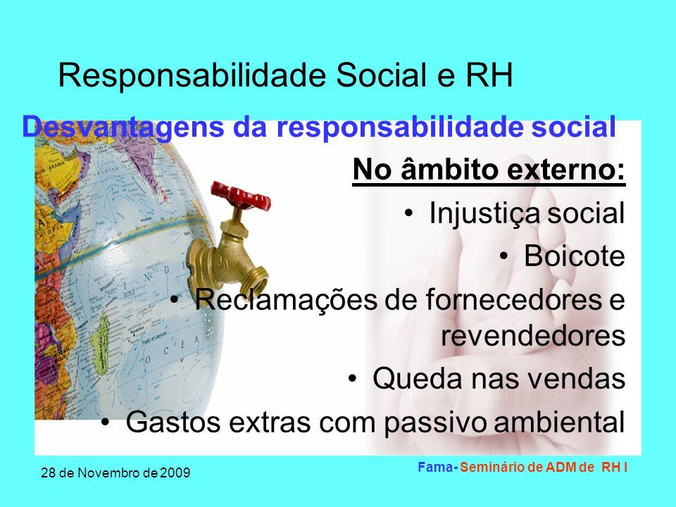 Desvantagens da responsabilidade social