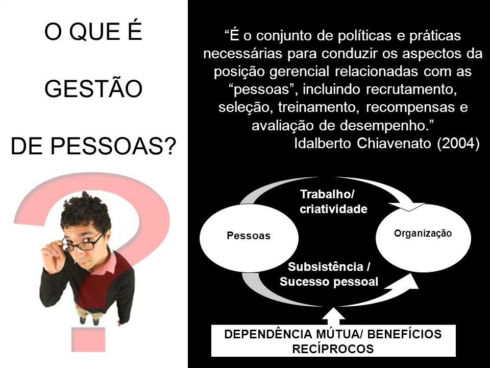 DEPENDÊNCIA MÚTUA/ BENEFÍCIOS RECÍPROCOS
