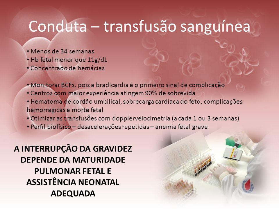 Conduta – transfusão sanguínea