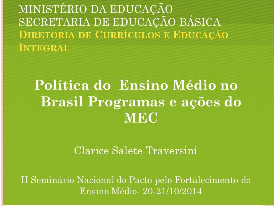 Política do Ensino Médio no Brasil Programas e ações do MEC