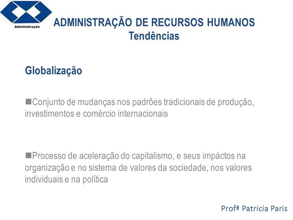 ADMINISTRAÇÃO DE RECURSOS HUMANOS Tendências