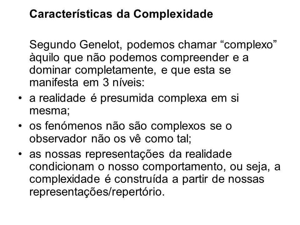 Características da Complexidade