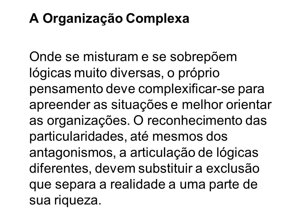 A Organização Complexa