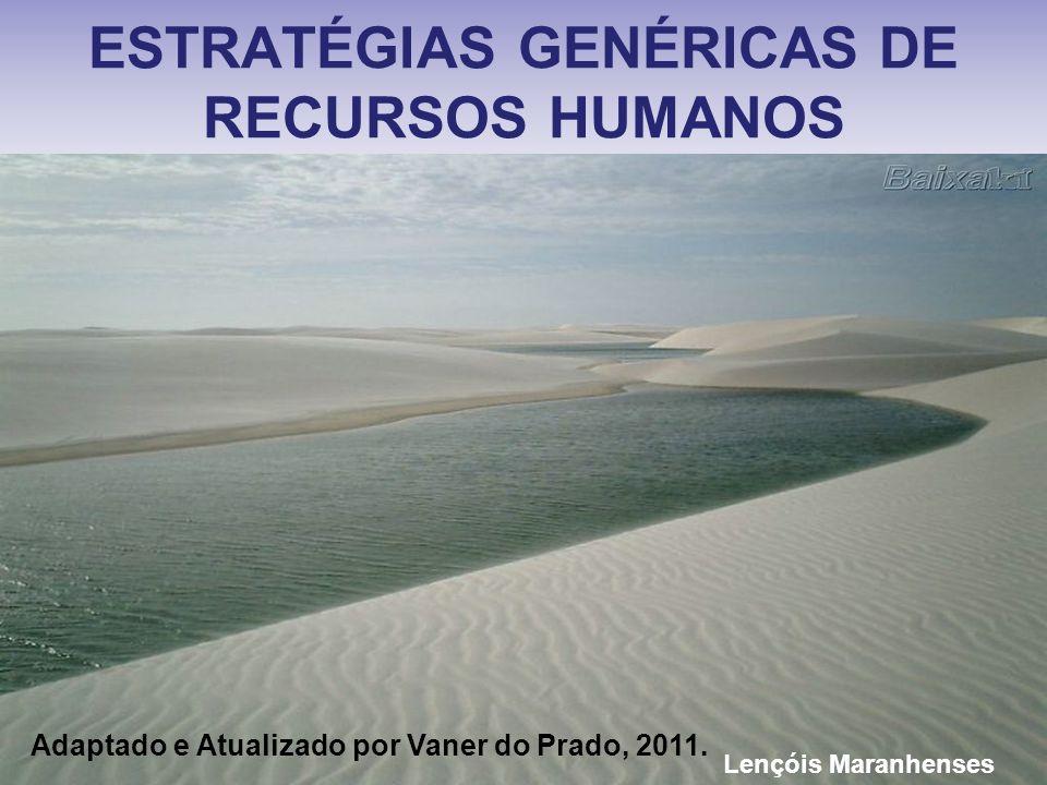 ESTRATÉGIAS GENÉRICAS DE RECURSOS HUMANOS