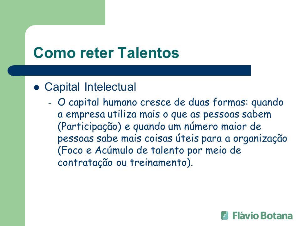 Como reter Talentos Capital Intelectual
