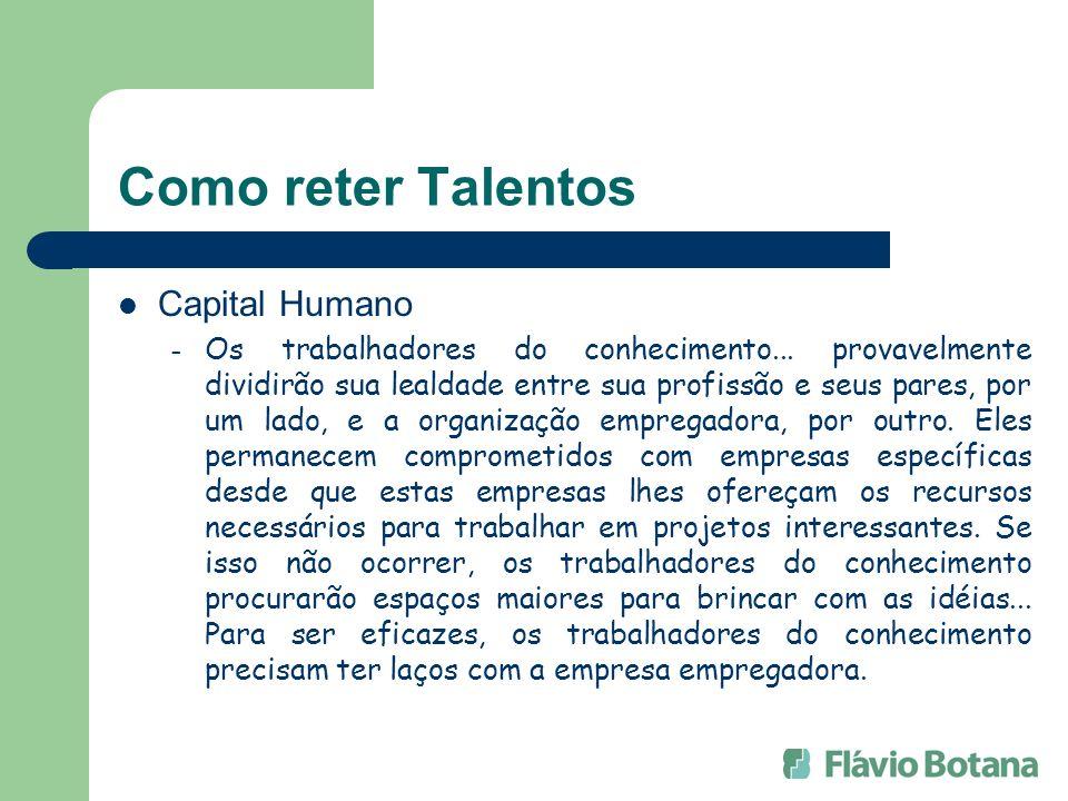 Como reter Talentos Capital Humano
