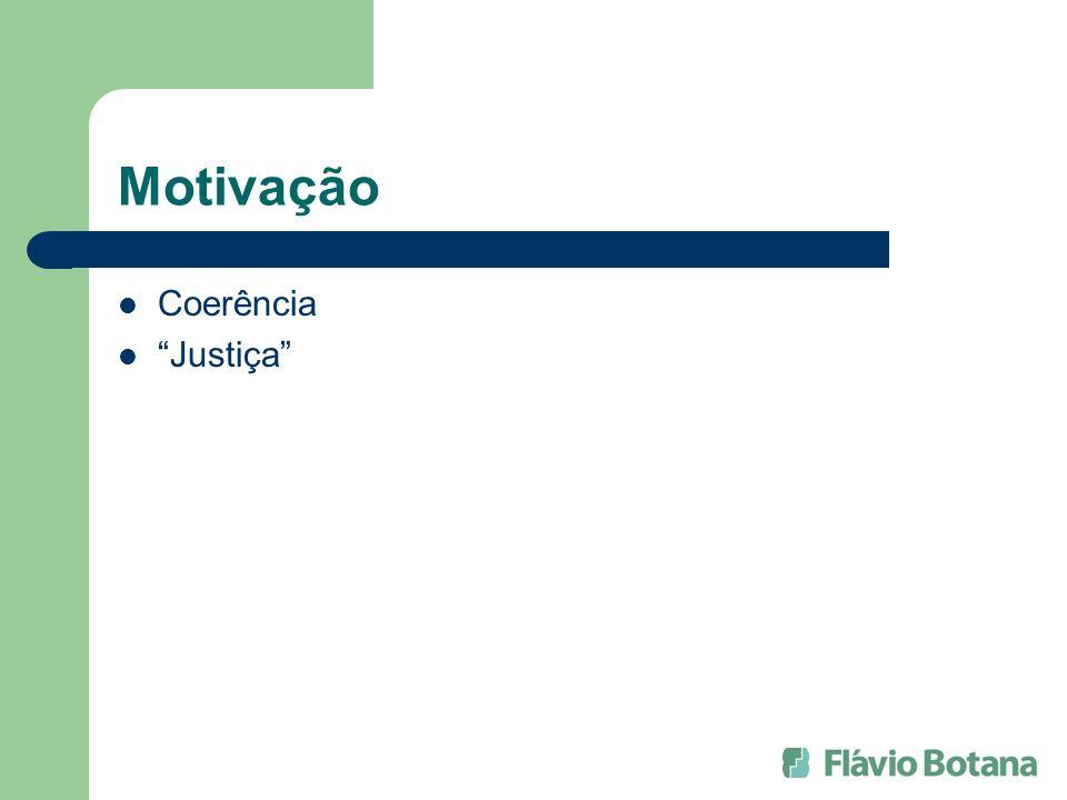 Motivação Coerência Justiça