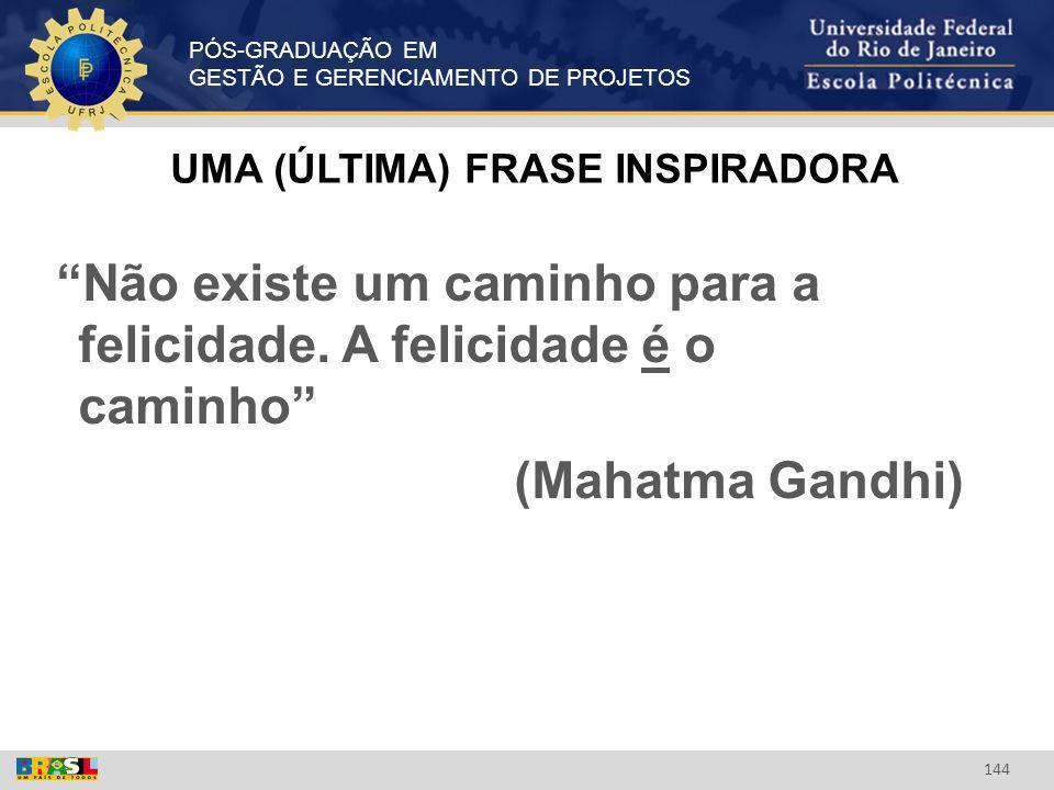 UMA (ÚLTIMA) FRASE INSPIRADORA