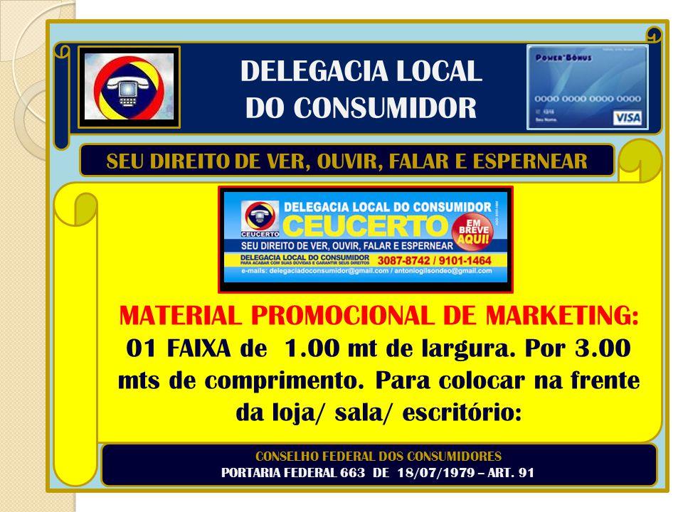 . DELEGACIA LOCAL DO CONSUMIDOR