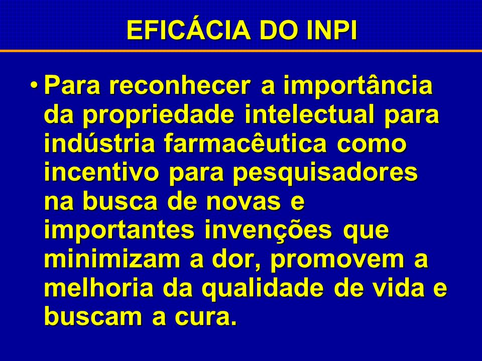 EFICÁCIA DO INPI