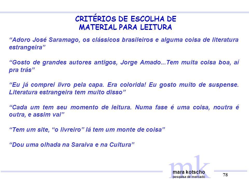 CRITÉRIOS DE ESCOLHA DE