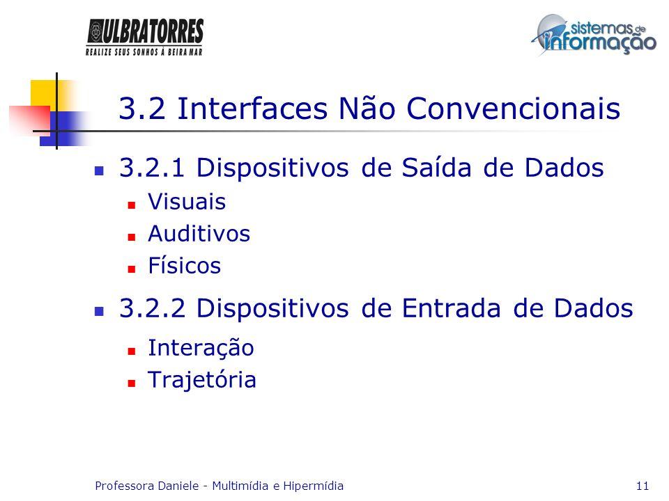 3.2 Interfaces Não Convencionais