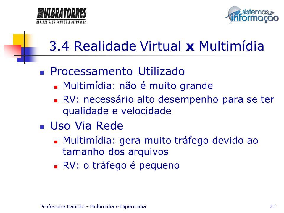 3.4 Realidade Virtual x Multimídia