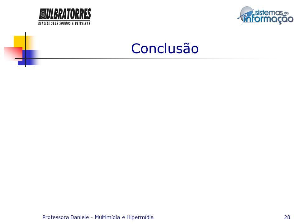 Conclusão Professora Daniele - Multimídia e Hipermídia