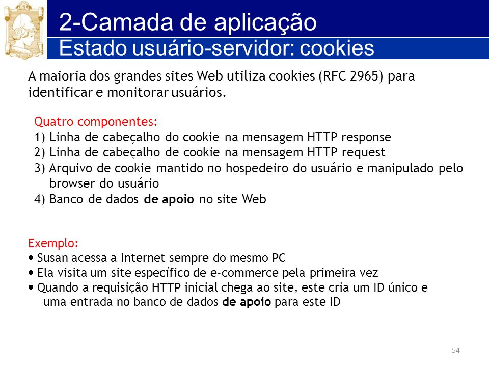 2-Camada de aplicação Estado usuário-servidor: cookies