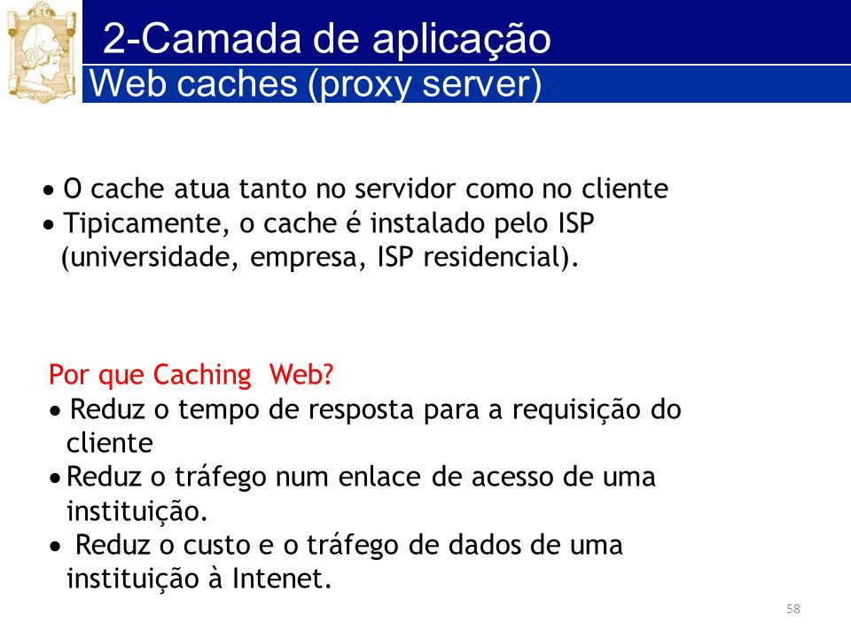 2-Camada de aplicação Web caches (proxy server)