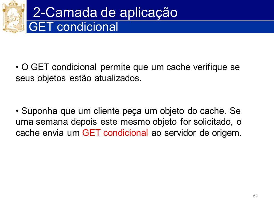 2-Camada de aplicação GET condicional