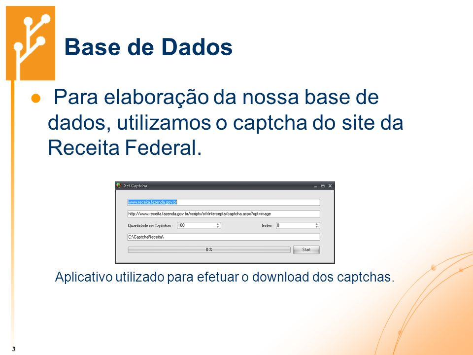 Aplicativo utilizado para efetuar o download dos captchas.