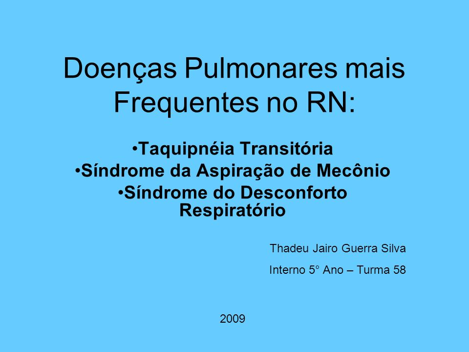 Doenças Pulmonares mais Frequentes no RN: