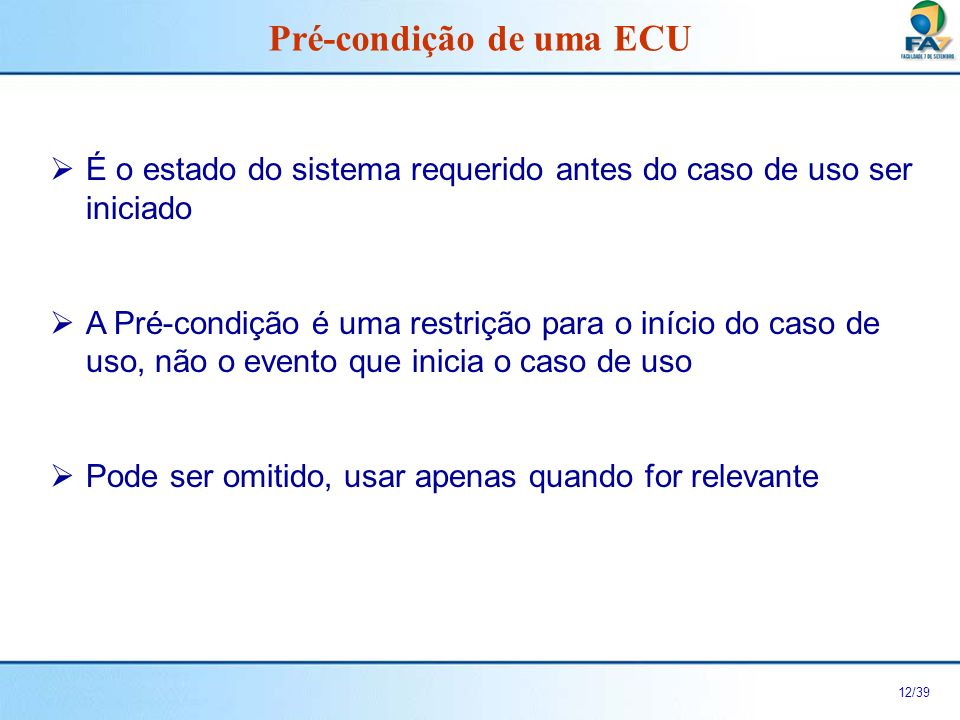 Pré-condição de uma ECU