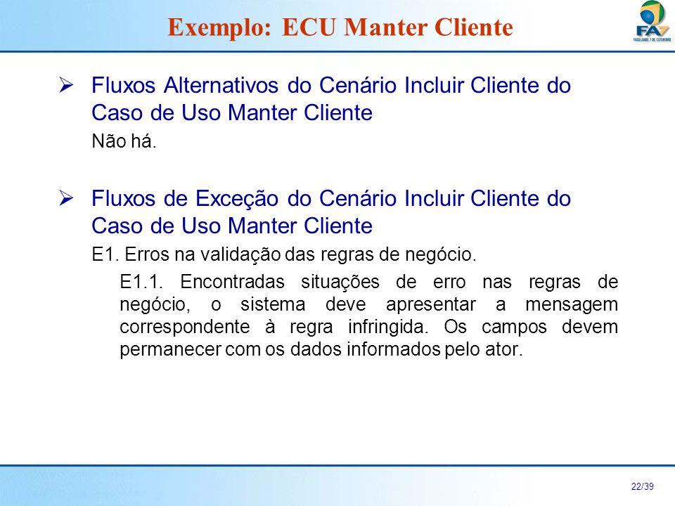 Exemplo: ECU Manter Cliente