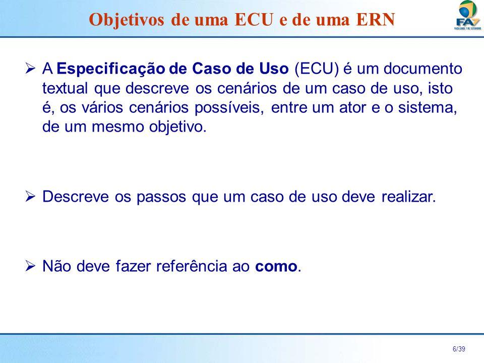 Objetivos de uma ECU e de uma ERN