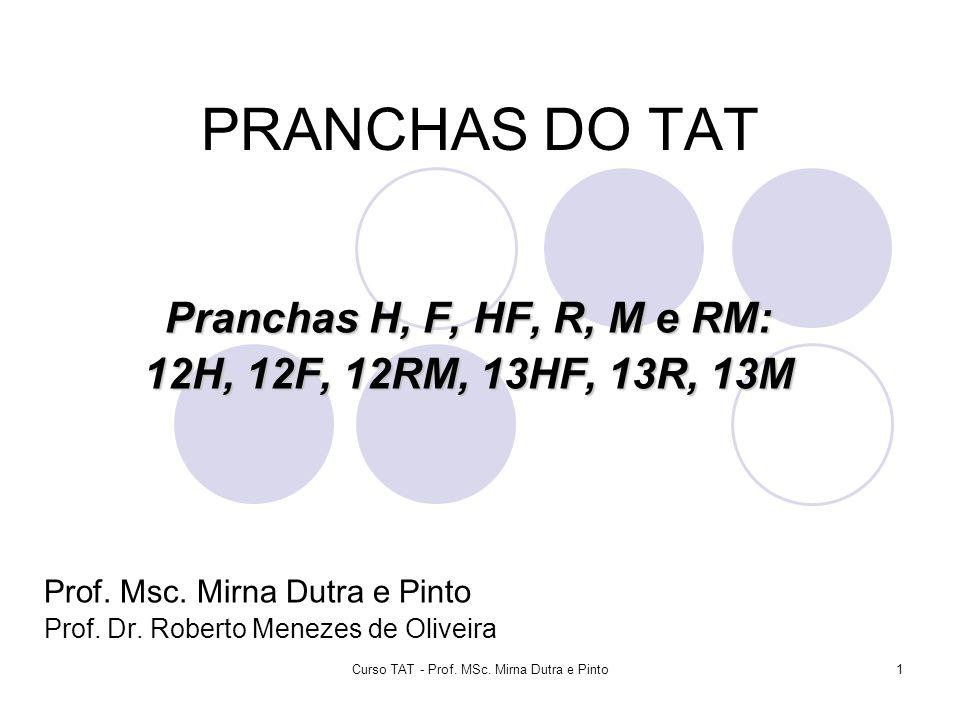 Curso TAT - Prof. MSc. Mirna Dutra e Pinto