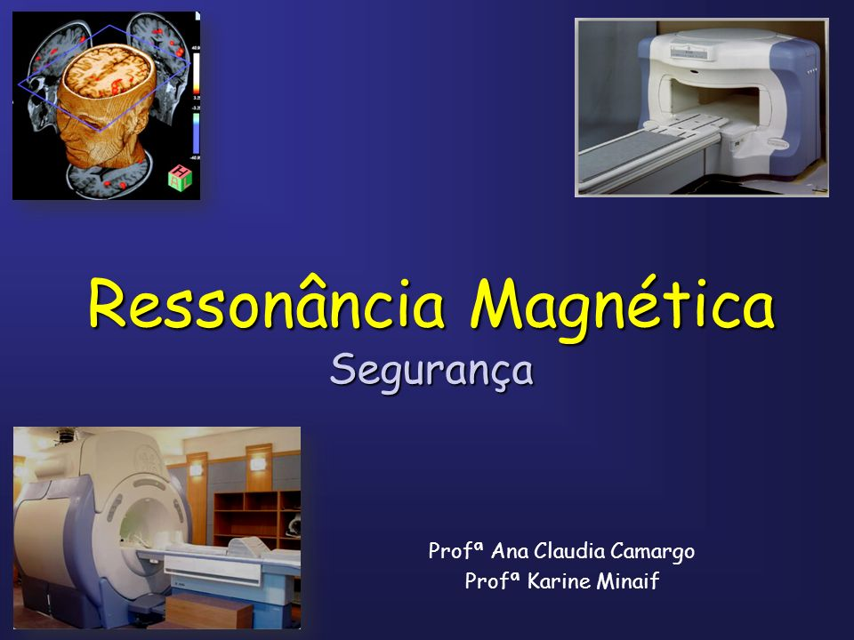 Ressonância Magnética Segurança