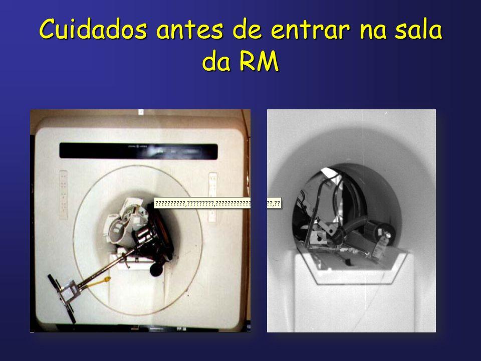 Cuidados antes de entrar na sala da RM