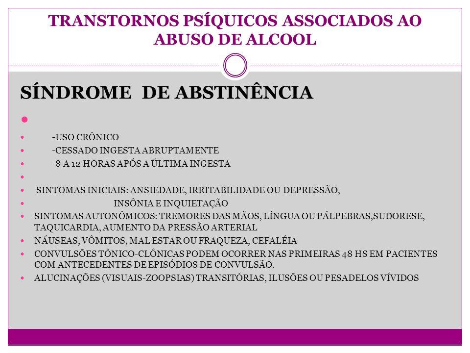 TRANSTORNOS PSÍQUICOS ASSOCIADOS AO ABUSO DE ALCOOL